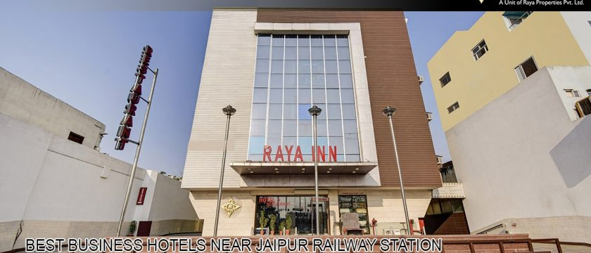 Best Business Hotels near Jaipur Railway Station
